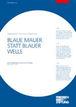 Blaue Mauer statt blauer Welle
